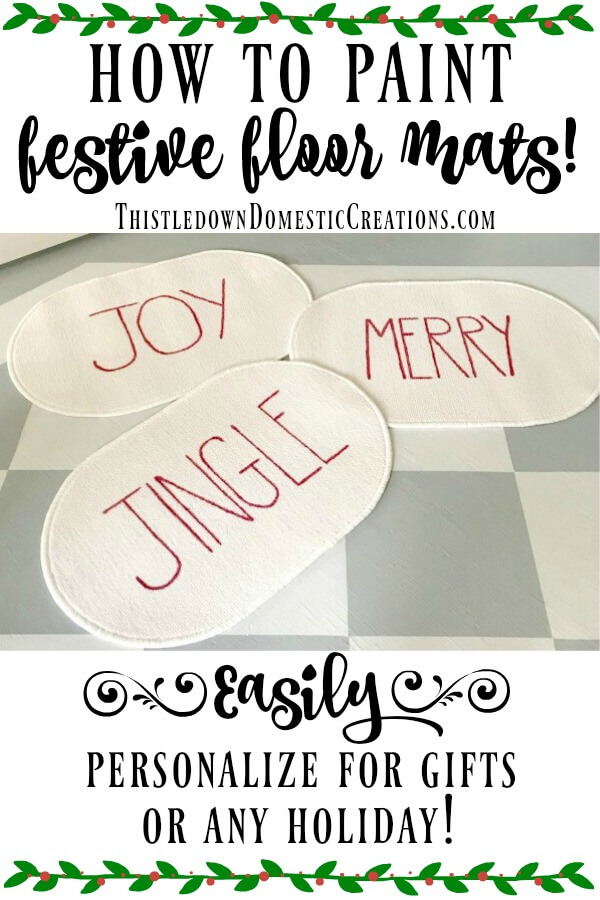 Festive floor mats are easy to paint!