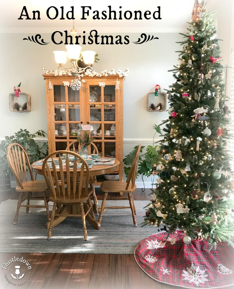 An Old-Fashioned Christmas! Add vintage pieces to your decor this year.